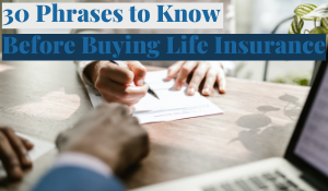 Featured Image for Article 30 Phrases to Know Before Buying Life Insurance